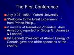 the first conference