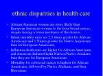 ethnic disparities in health care