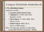 a magyar fels oktat s talakul sa iii