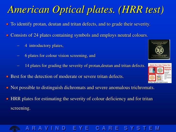 American Optical plates. (HRR test)