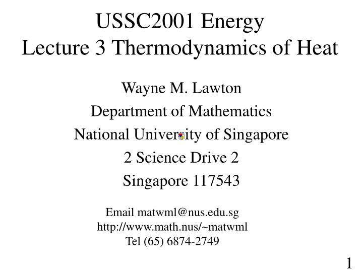 ussc2001 energy lecture 3 thermodynamics of heat n.