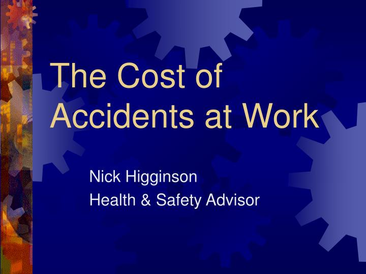 the cost of accidents at work n.