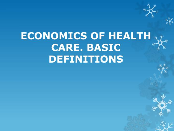 economics of health care basic definitions n.