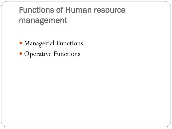 operative functions of hrm ppt