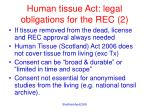 human tissue act legal obligations for the rec 2