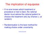 the implication of equipoise