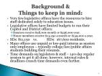 background things to keep in mind