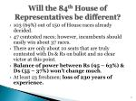 will the 84 th house of representatives be different