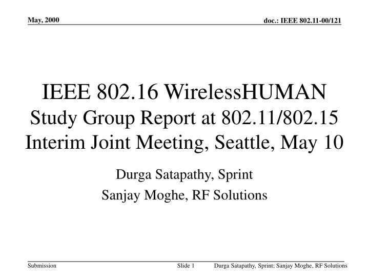 ieee 802 16 wirelesshuman study group report at 802 11 802 15 interim joint meeting seattle may 10 n.