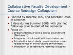 collaborative faculty development course redesign colloquium