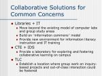collaborative solutions for common concerns