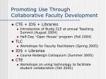 promoting use through collaborative faculty development