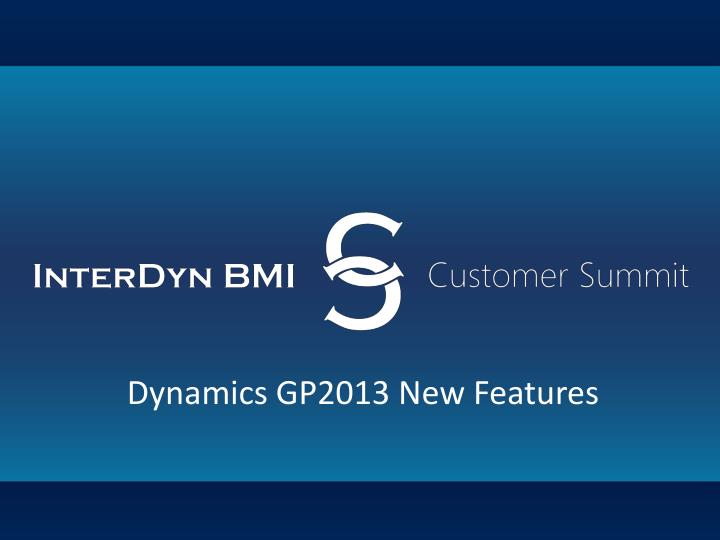 dynamics gp2013 new features n.