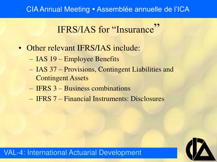 Other relevant IFRS/IAS include: