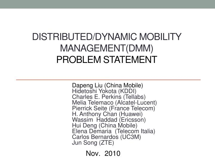 distributed dynamic mobility management dmm problem statement n.