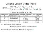 dynamic contact modes theory