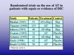 randomised trials on the use of at in patients with sepsis or evidence of dic