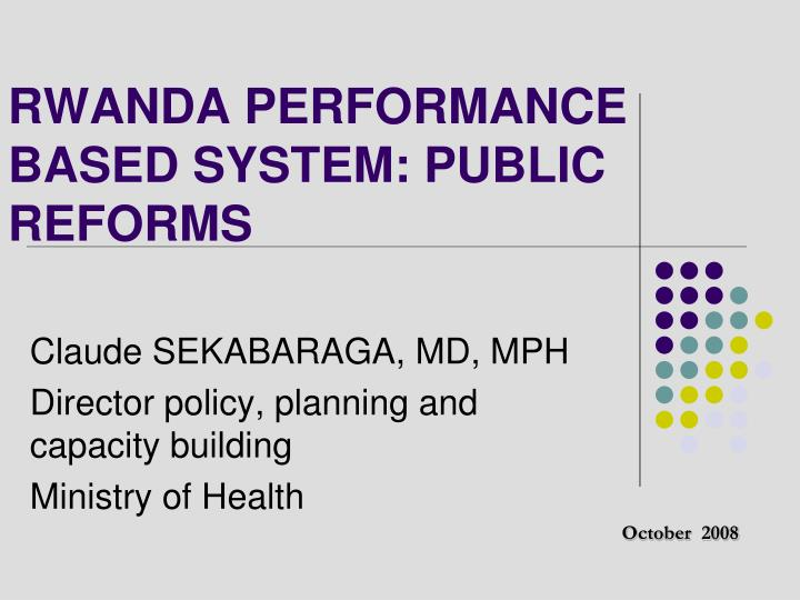 rwanda performance based system public reforms n.