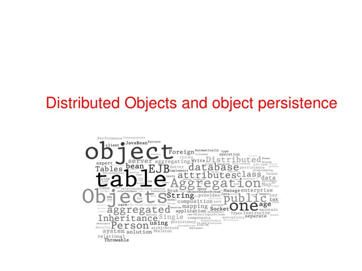 distributed objects and object persistence n.