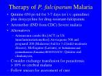 therapy of p falciparum malaria