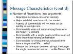 message characteristics cont d