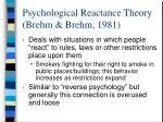 psychological reactance theory brehm brehm 1981