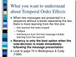 what you want to understand about temporal order effects