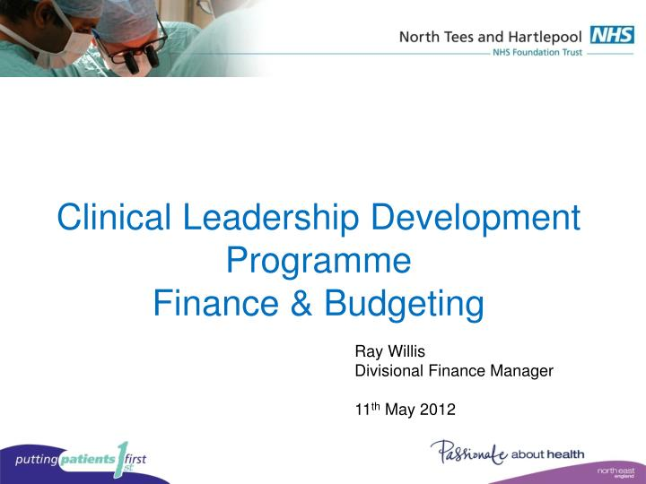 clinical leadership development programme finance budgeting n.