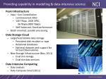 providing capability in modelling data intensive science