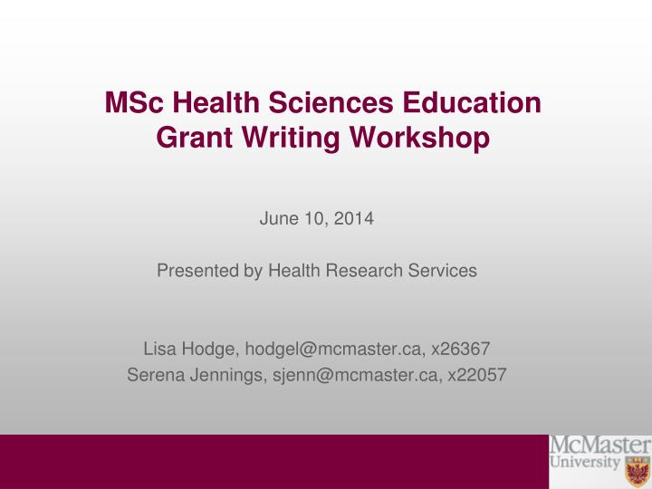 msc health sciences education grant writing workshop n.