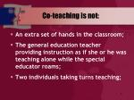 co teaching is not
