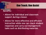 one teach one assist1