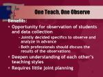 one teach one observe1
