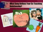 what song defines your co teaching relationship