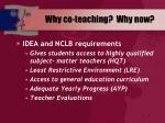 why co teaching why now