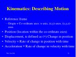 kinematics describing motion