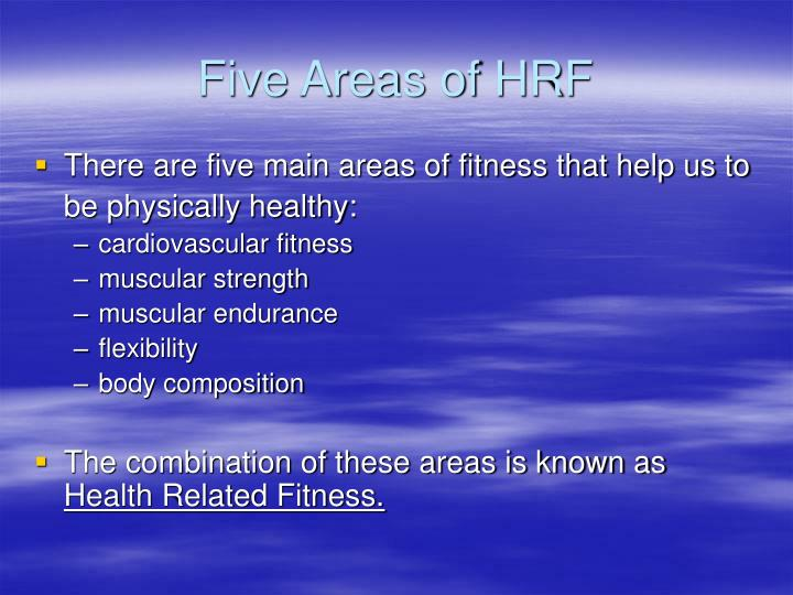 Five Areas of HRF