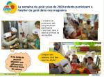 la semaine du go t plus de 2000 enfants participent l atelier du go t dans nos magasins