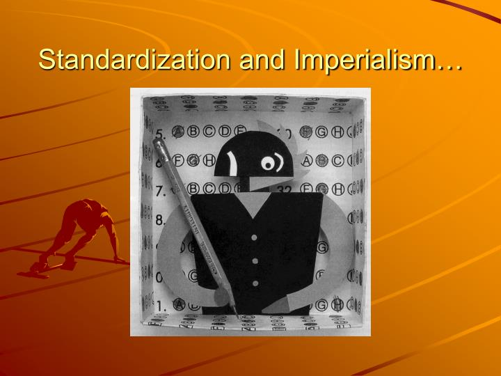 standardization and imperialism n.
