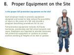 b proper equipment on the site
