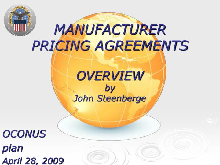 manufacturer pricing agreements overview by john steenberge n.