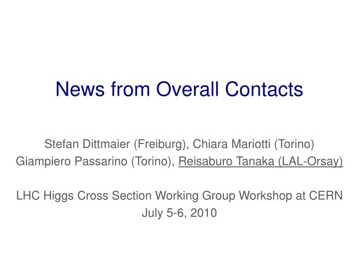 news from overall contacts n.