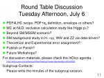 round table discussion tuesday afternoon july 6