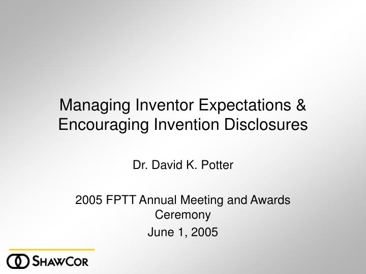 managing inventor expectations encouraging invention disclosures n.