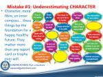 mistake 1 underestimating character