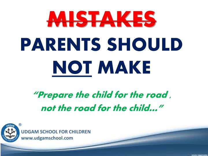 mistakes parents should not make n.