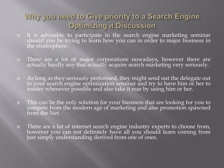why you need to give priority to a search engine optimizing it discussion n.