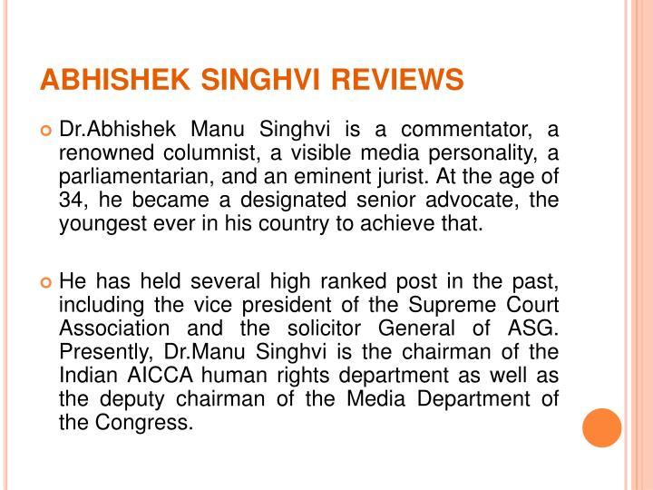 Abhishek singhvi reviews2
