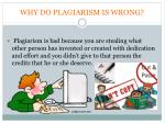 why do plagiarism is wrong