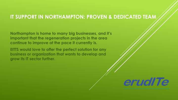it support in northampton proven dedicated team n.